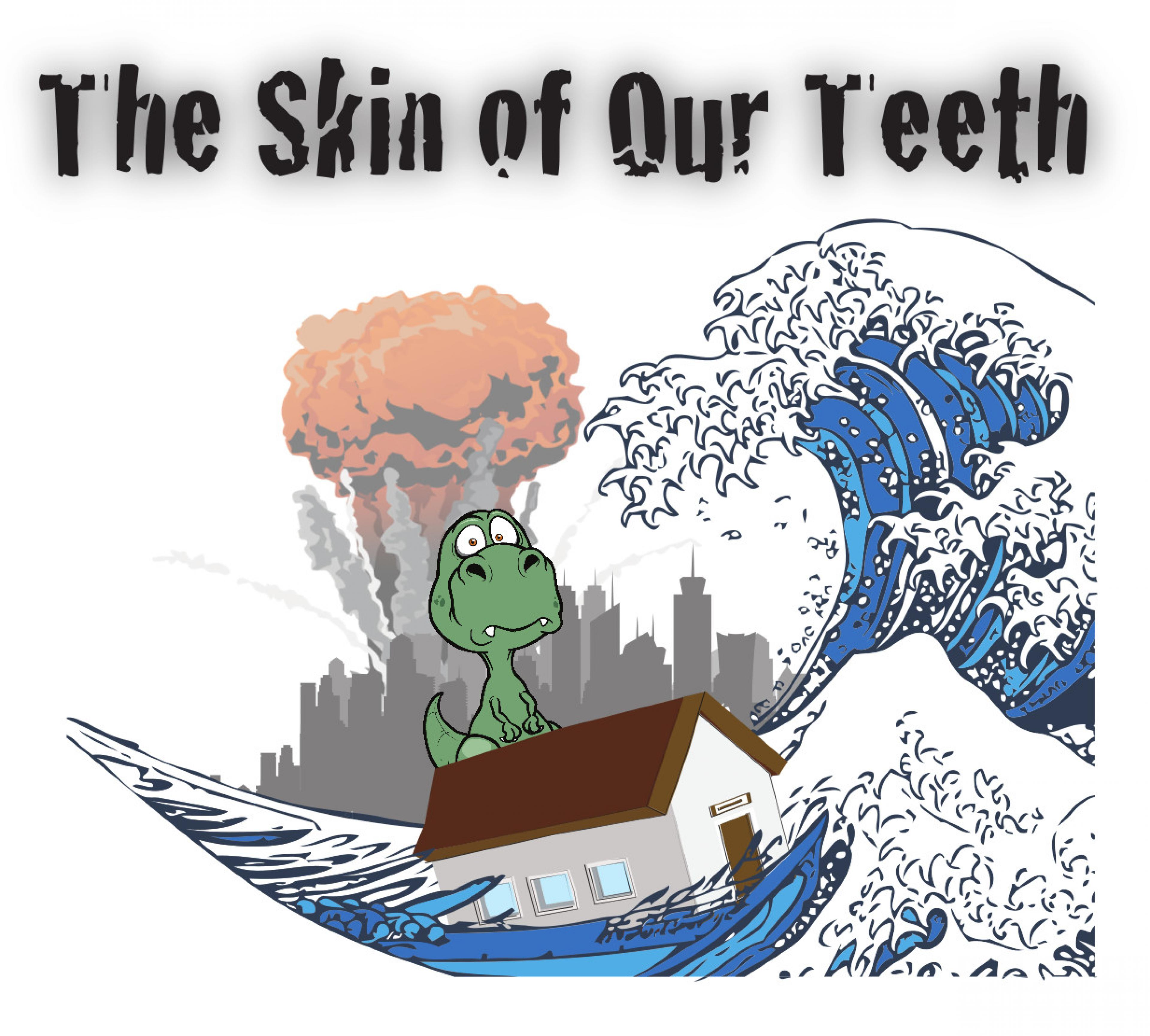publicity image for The Skin of Our Teeth